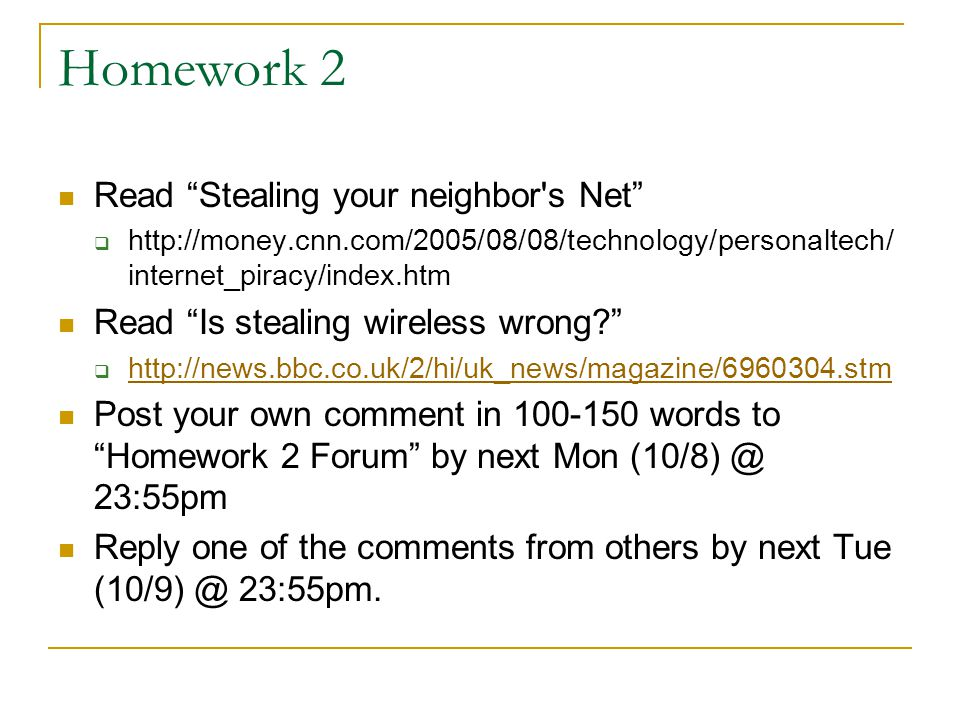 Homework 2 Read Stealing your neighbor s Net