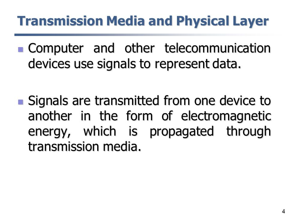 Transmission Media and Physical Layer