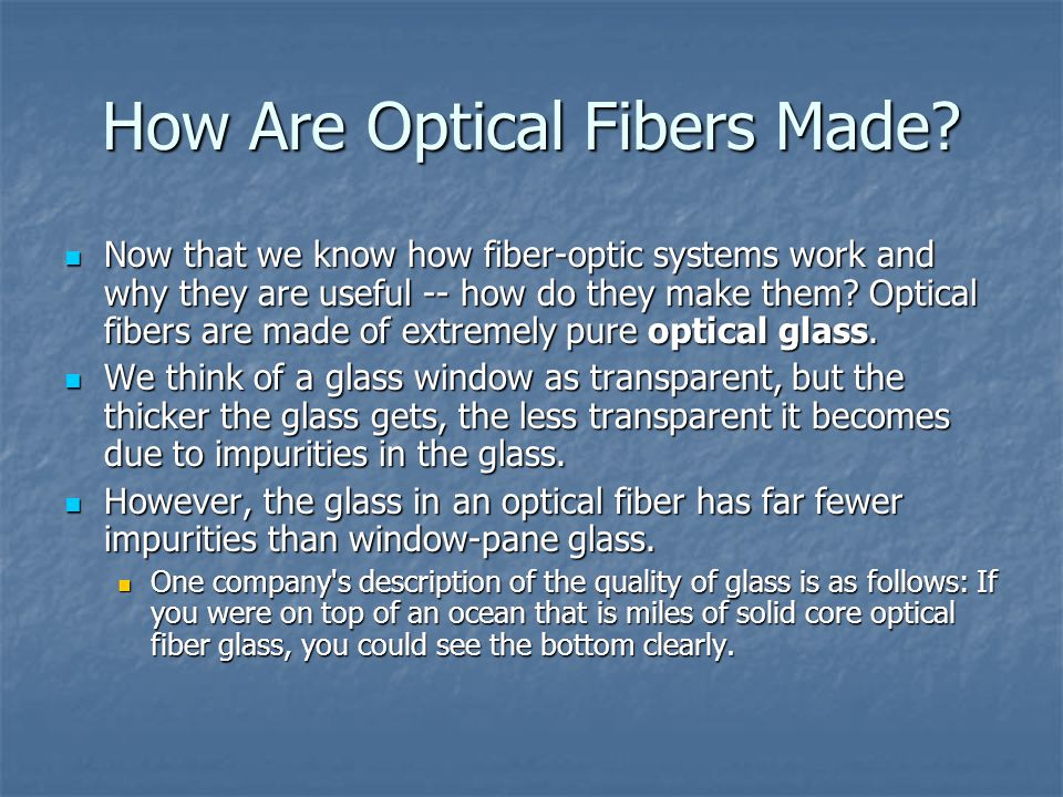 How Are Optical Fibers Made