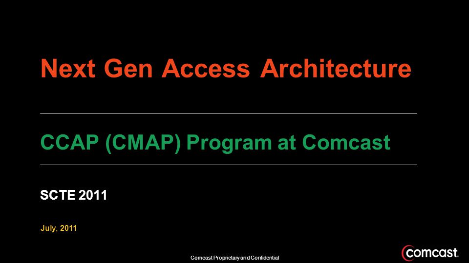 Next Gen Access Architecture