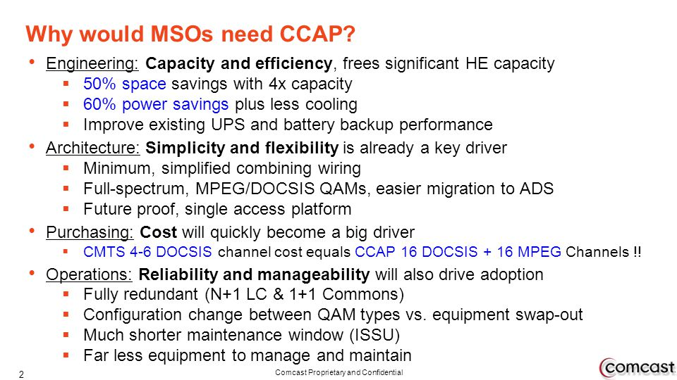 Why would MSOs need CCAP