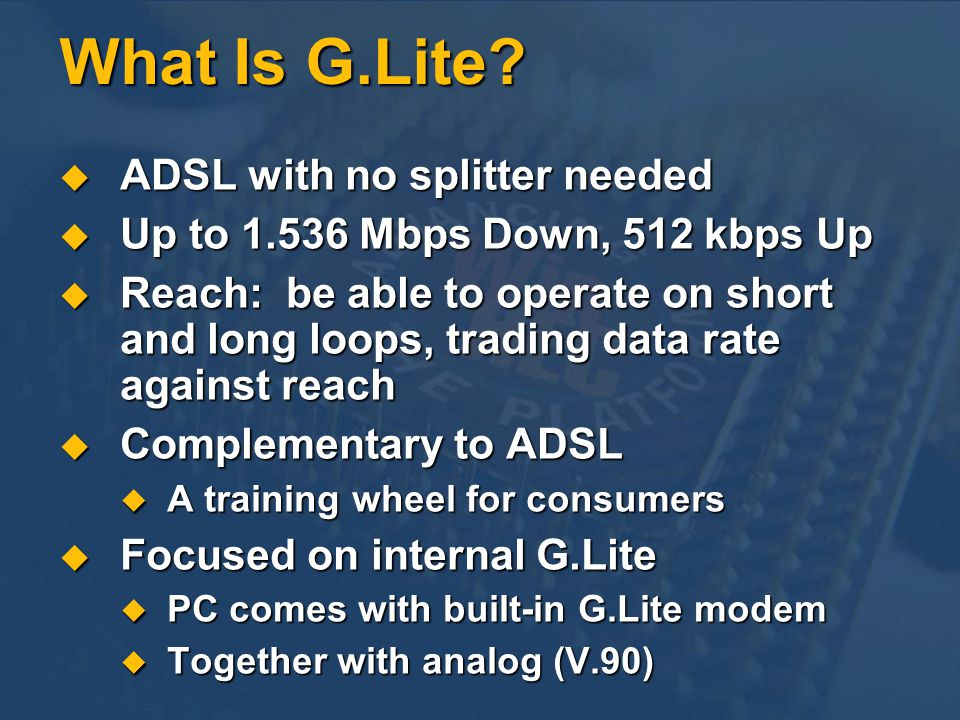 What Is G.Lite ADSL with no splitter needed