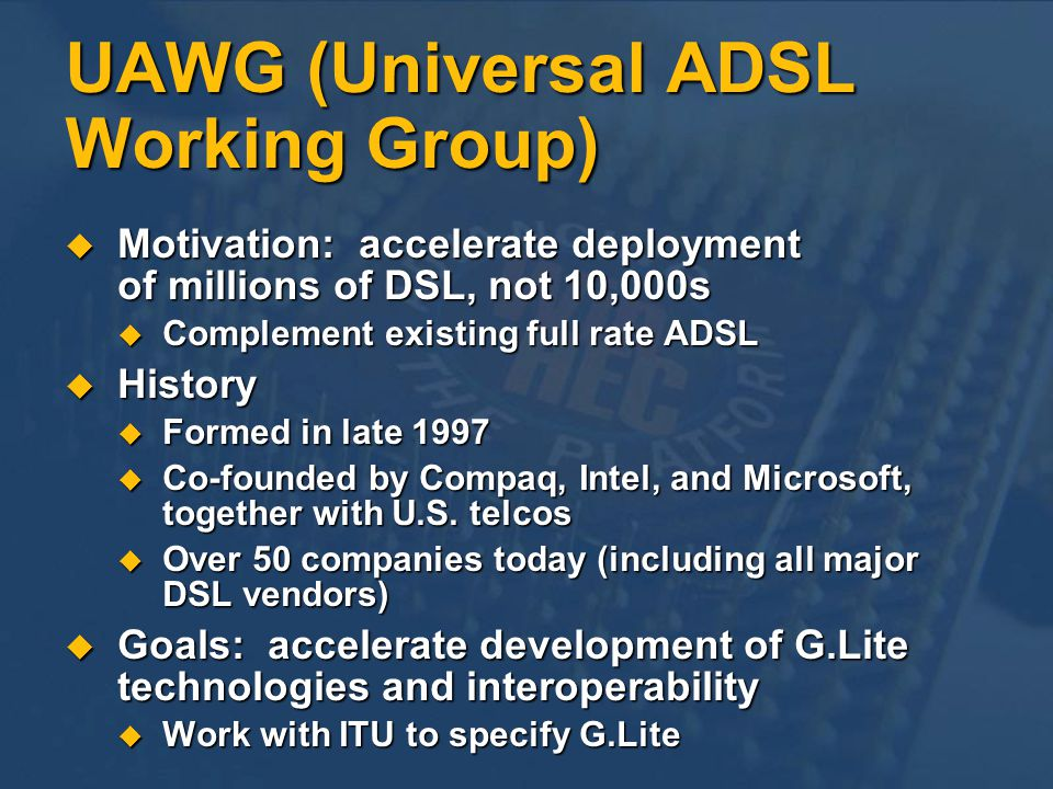 UAWG (Universal ADSL Working Group)