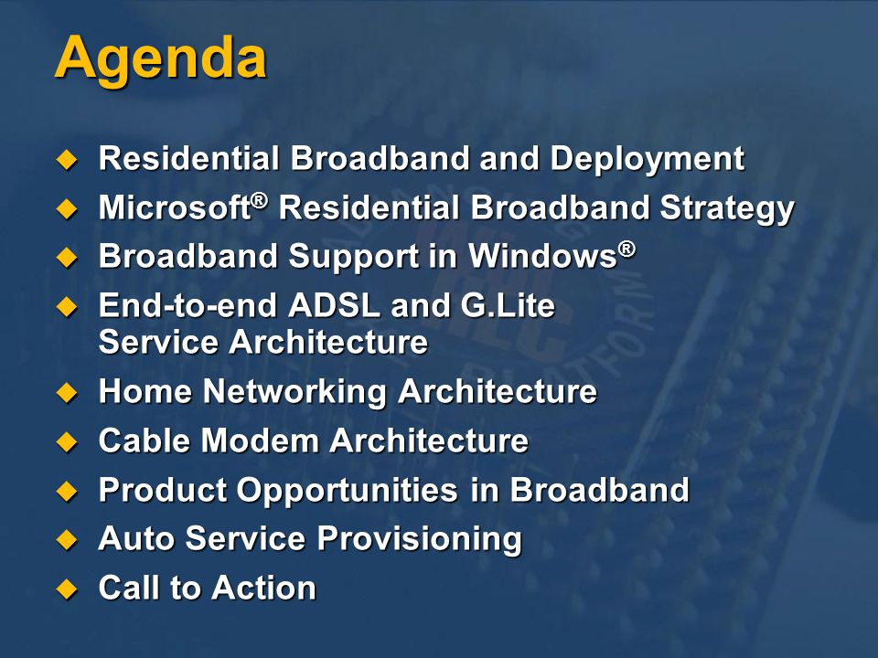 Agenda Residential Broadband and Deployment