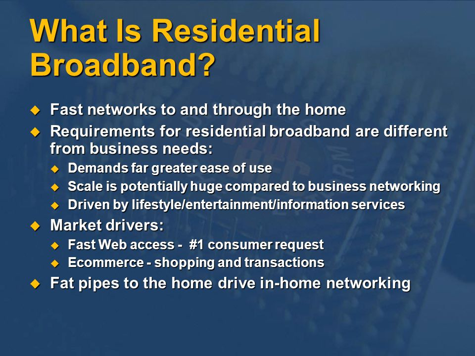 What Is Residential Broadband