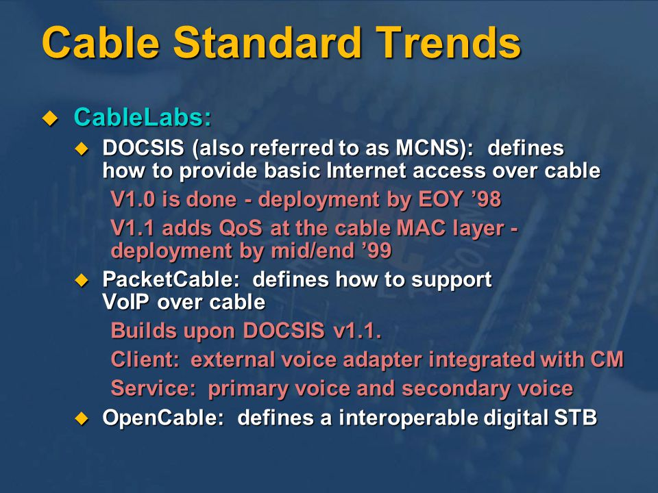 Cable Standard Trends CableLabs: