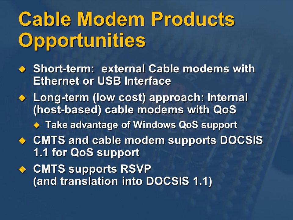 Cable Modem Products Opportunities