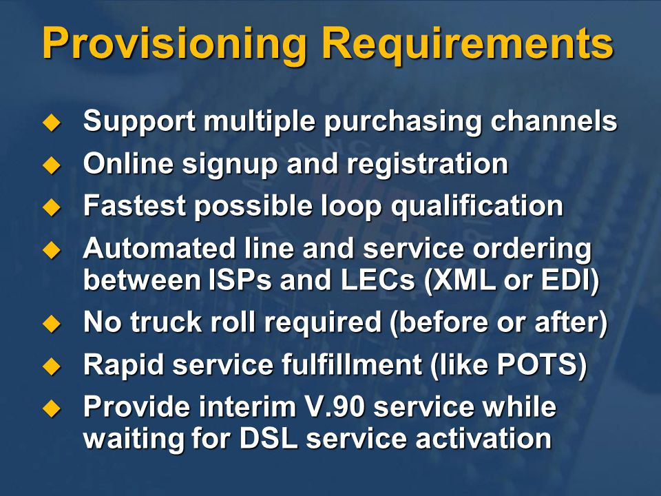 Provisioning Requirements