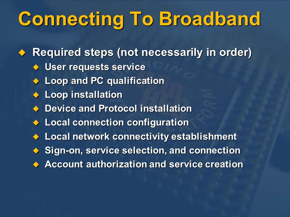 Connecting To Broadband