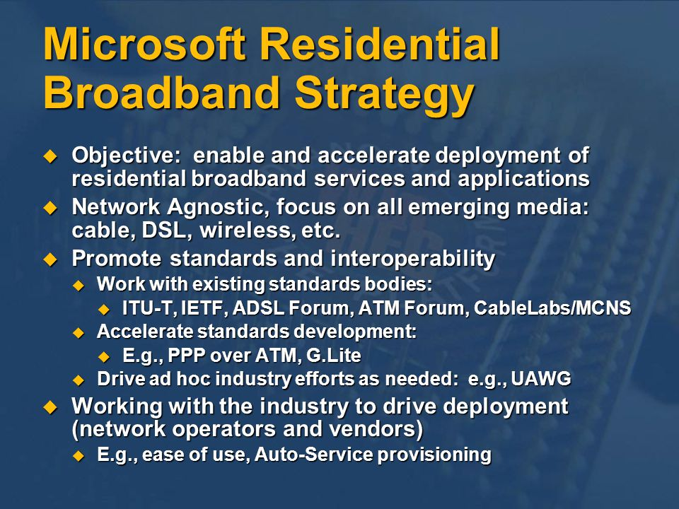 Microsoft Residential Broadband Strategy
