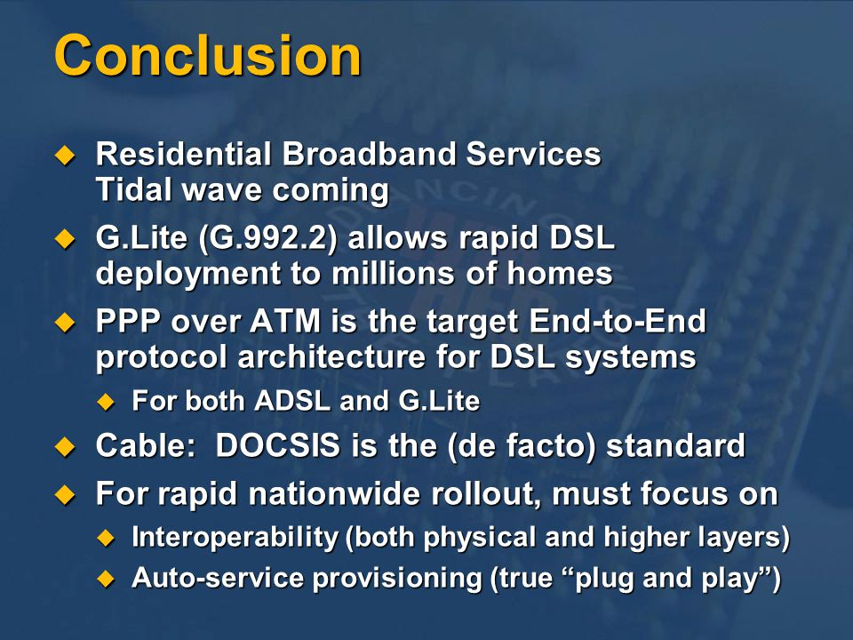 Conclusion Residential Broadband Services Tidal wave coming