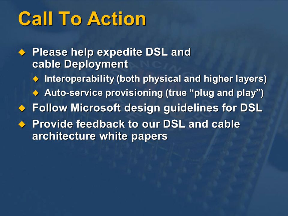 Call To Action Please help expedite DSL and cable Deployment