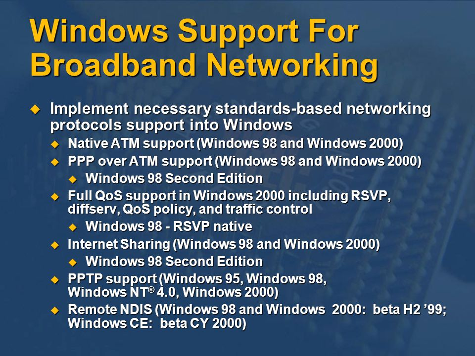 Windows Support For Broadband Networking