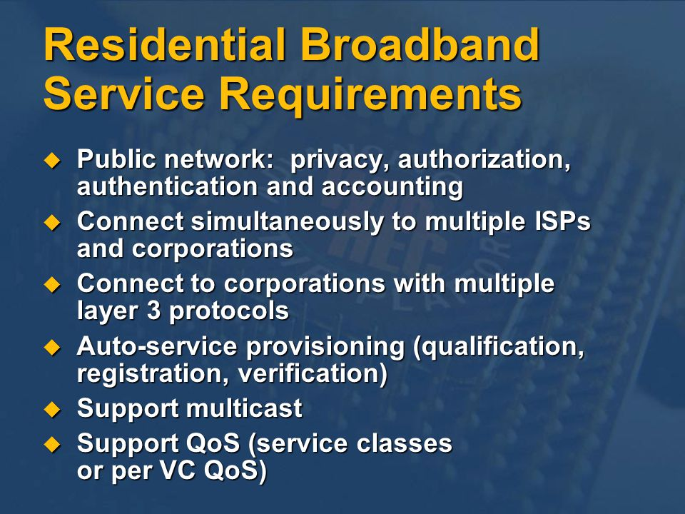 Residential Broadband Service Requirements
