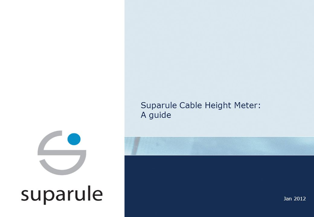 Suparule Cable Height Meter: A guide
