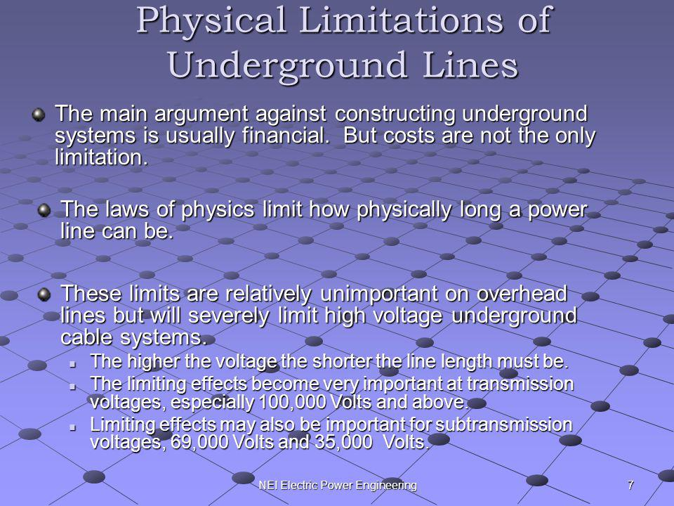 Physical Limitations of Underground Lines