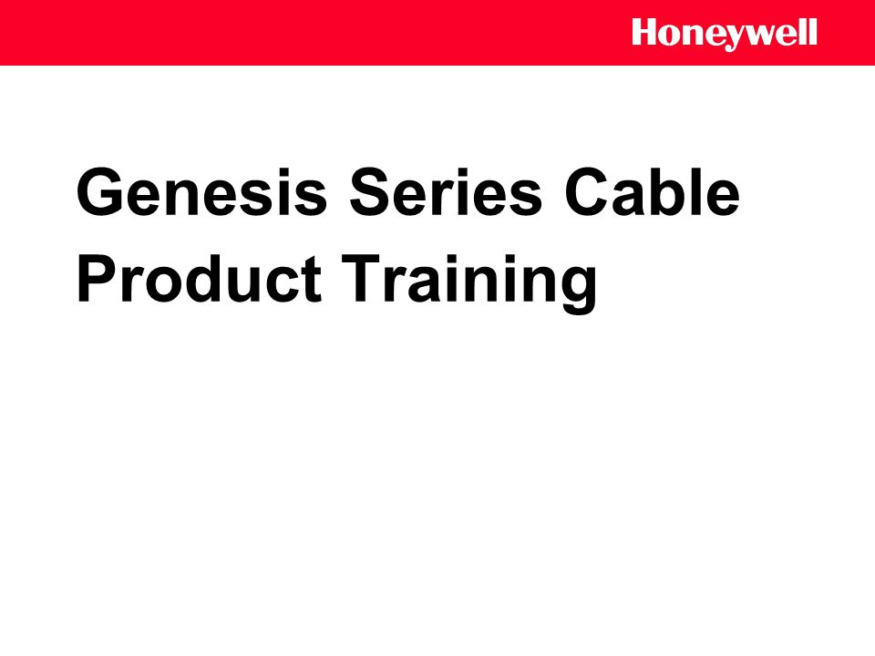Genesis Series Cable Product Training