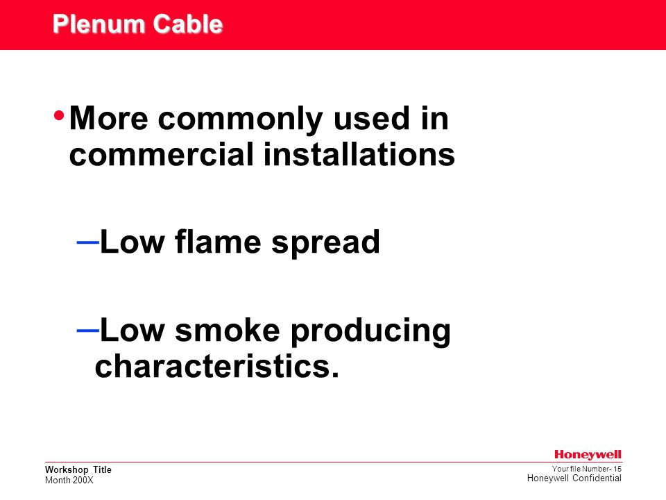 More commonly used in commercial installations