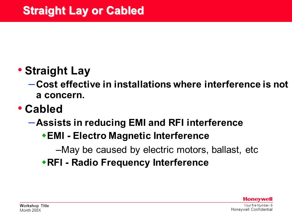 Straight Lay or Cabled Straight Lay Cabled