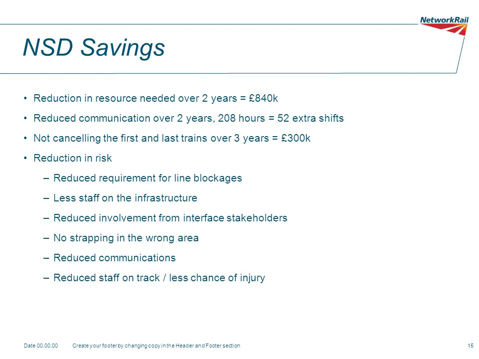 NSD Savings Reduction in resource needed over 2 years = £840k