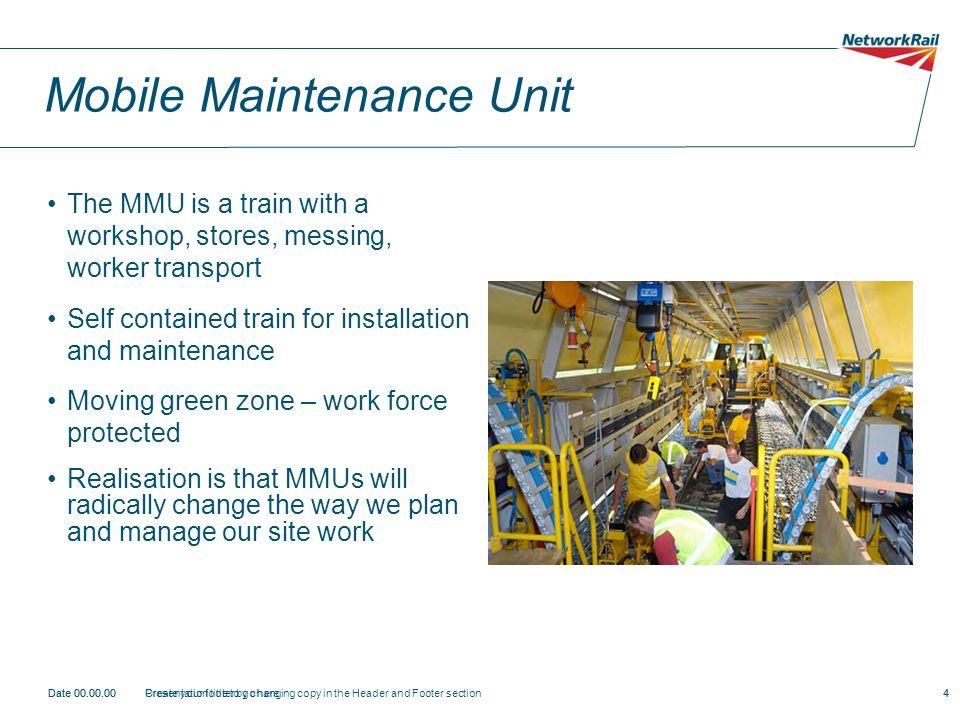 Mobile Maintenance Unit