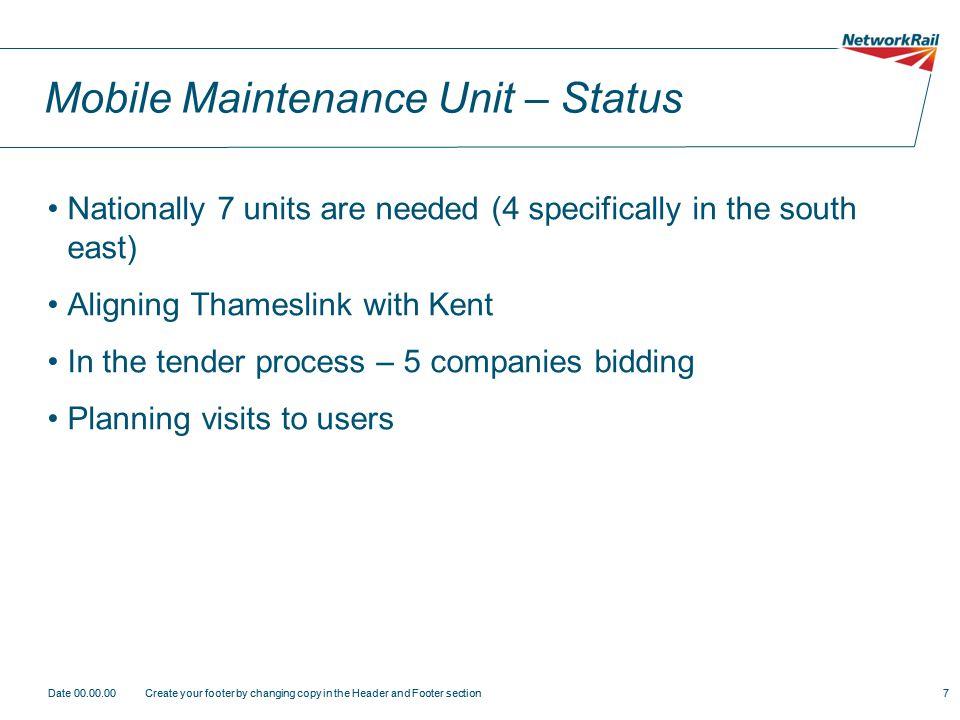 Mobile Maintenance Unit – Status