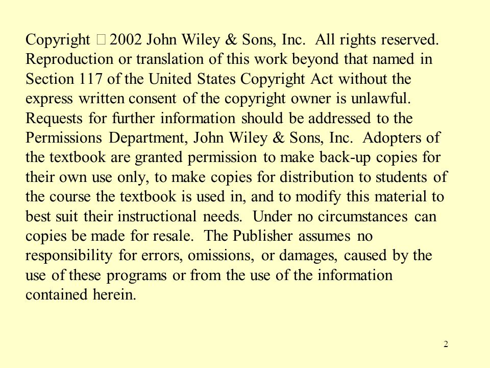 Copyright ã 2002 John Wiley & Sons, Inc. All rights reserved