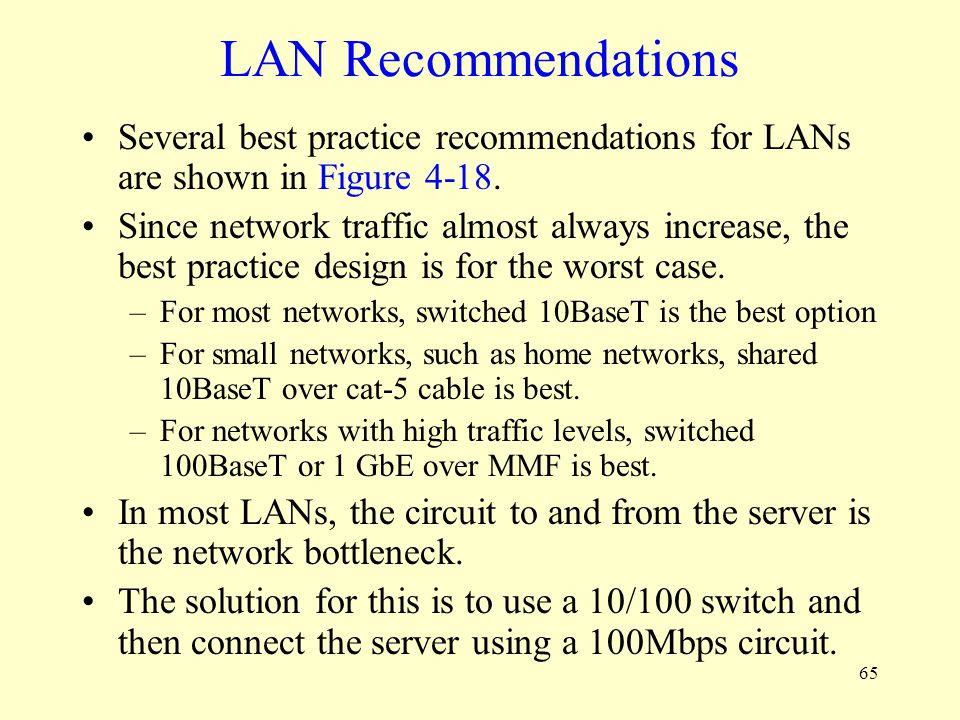 LAN Recommendations Several best practice recommendations for LANs are shown in Figure 4-18.