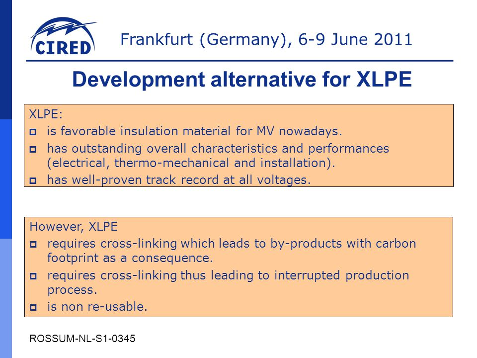 Development alternative for XLPE