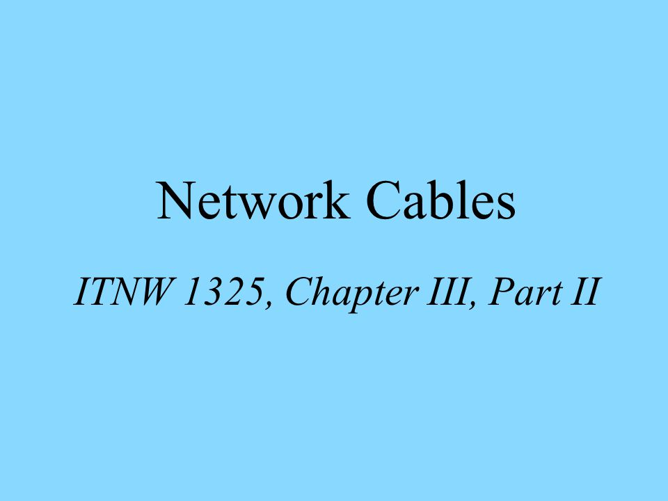 ITNW 1325, Chapter III, Part II