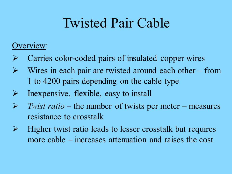 Twisted Pair Cable Overview: