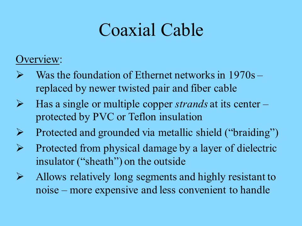 Coaxial Cable Overview: