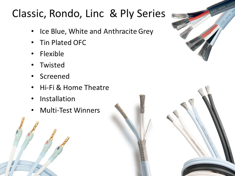 Classic, Rondo, Linc & Ply Series