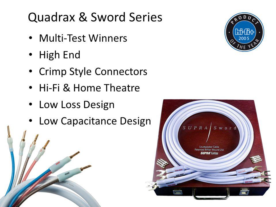 Quadrax & Sword Series Multi-Test Winners High End