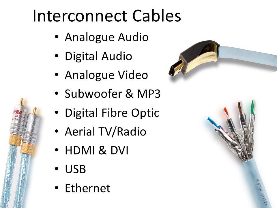 Interconnect Cables Analogue Audio Digital Audio Analogue Video