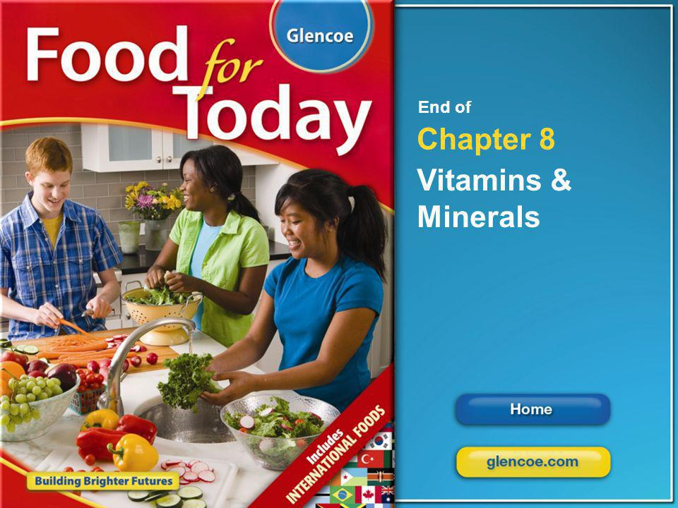 End of Chapter 8 Vitamins & Minerals