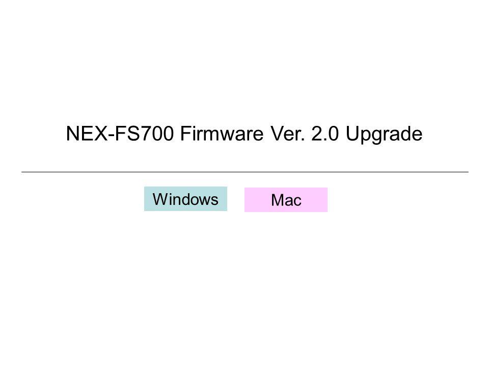 NEX-FS700 Firmware Ver. 2.0 Upgrade