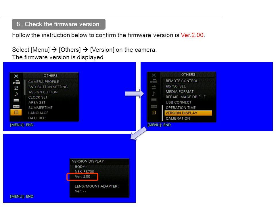 8. Check the firmware version