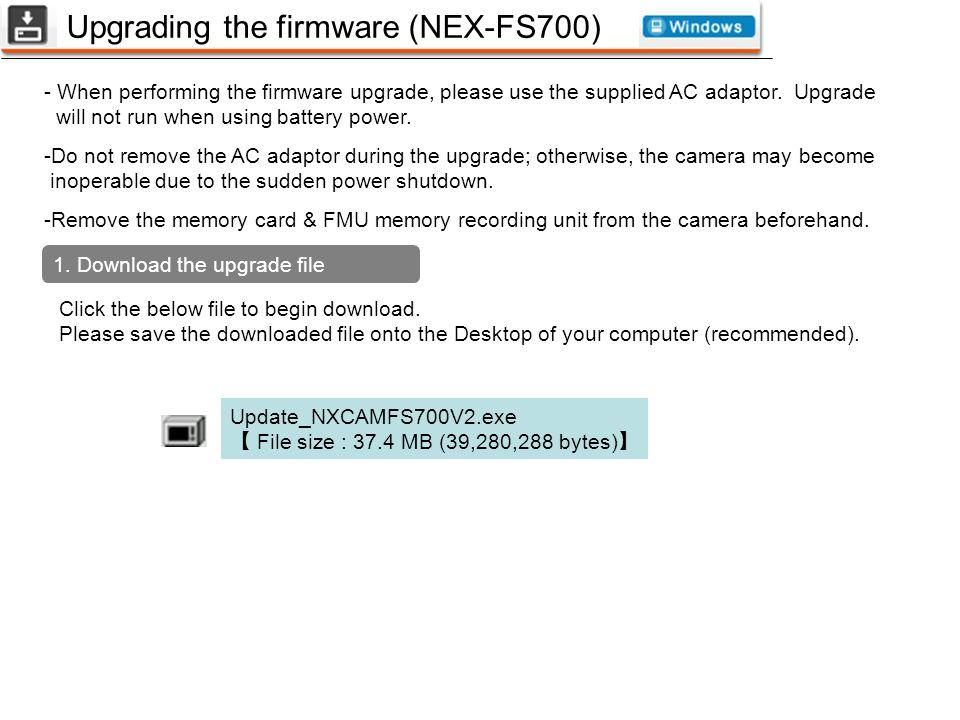 Upgrading the firmware (NEX-FS700)