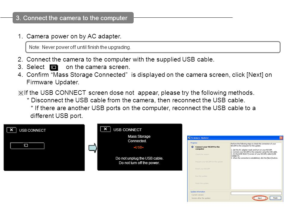 3. Connect the camera to the computer