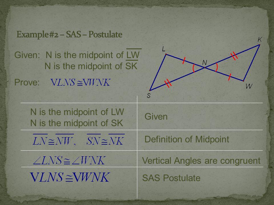 Example #2 – SAS – Postulate