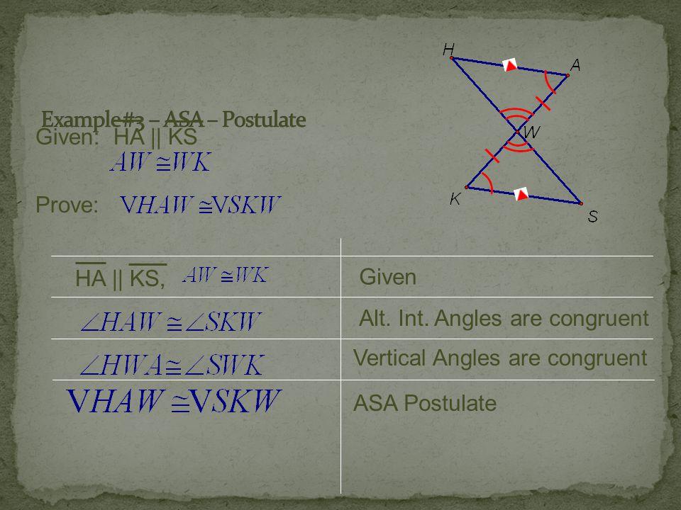 Example #3 – ASA – Postulate
