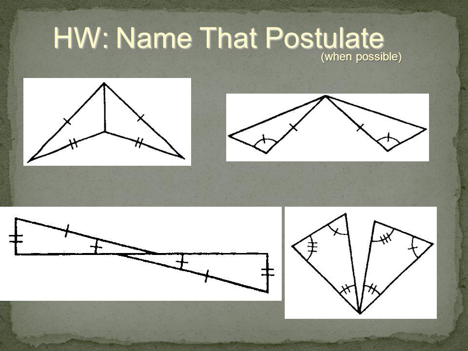 HW: Name That Postulate