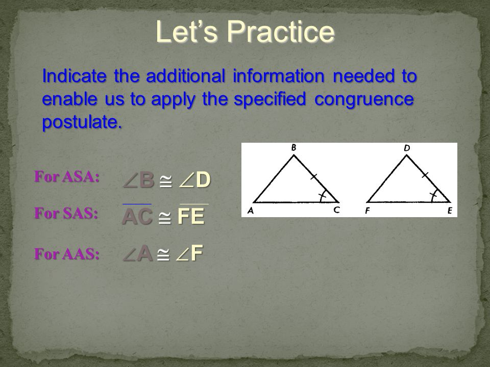 Let's Practice B  D AC  FE A  F