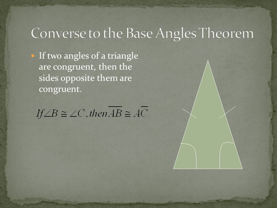 Converse to the Base Angles Theorem