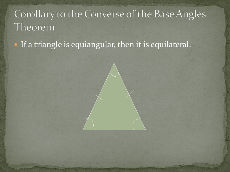 Corollary to the Converse of the Base Angles Theorem