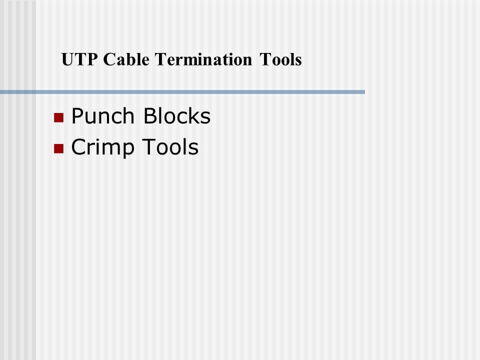 UTP Cable Termination Tools
