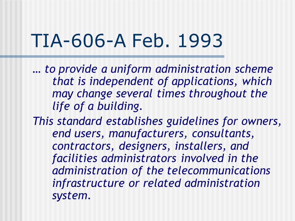 TIA-606-A Feb. 1993