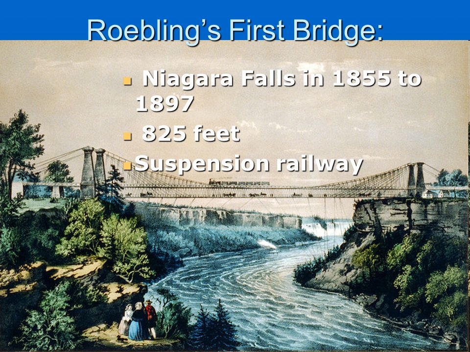 Roebling's First Bridge: