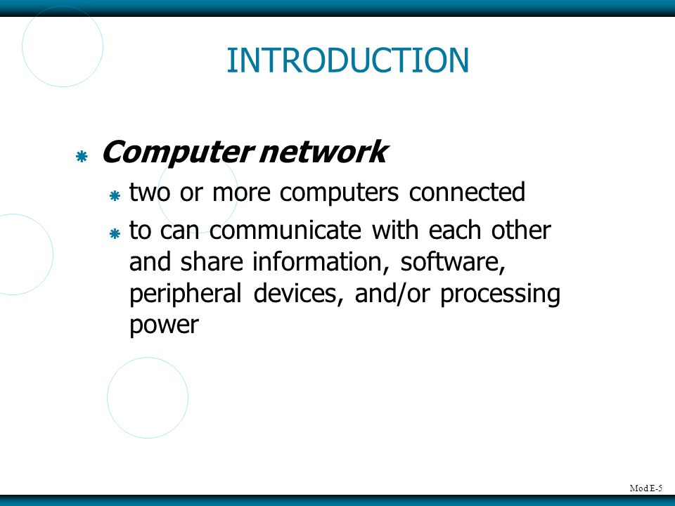 INTRODUCTION Computer network two or more computers connected
